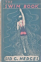 The Swim Book by Sid G. Hedges