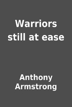 Warriors still at ease by Anthony Armstrong