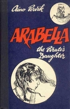 Arabella, the Pirate's Daughter by Aino…