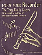 Enjoy Your Recorder; the Trapp Family…
