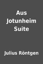Aus Jotunheim Suite by Julius Röntgen
