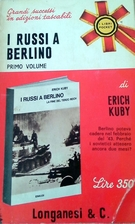 The Russians and Berlin, 1945 by Erich Kuby