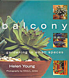 Balcony: Gardening in Small Spaces by Helen…