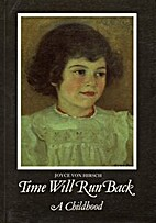 Time Will Run Back: A Childhood by Joyce von…