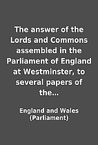 The answer of the Lords and Commons…