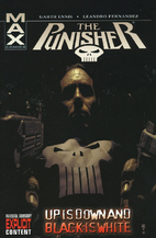 Punisher MAX Vol. 4: Up is Down and Black is…