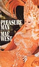 Pleasure Man by Mae West