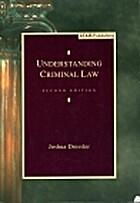 Understanding Criminal Law by Joshua…