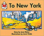 To New York (The Story box) by June Melser