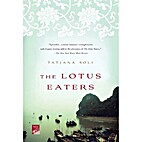 The Lotus Eaters: A Novel (Reading Group…