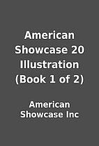 American Showcase 20 Illustration (Book 1 of…