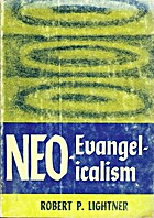 Neoevangelicalism Today by Robert Paul…