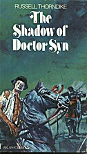 The Shadow of Doctor Syn by Russell…