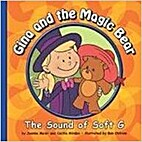Gina and the Magic Bear: The Sound of Soft G…