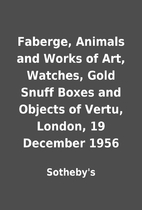 Faberge, Animals and Works of Art, Watches,…