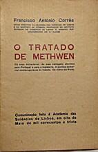 O Tratado de Methwen. Os seus detractores.…