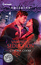 The Vampire's Seduction [and] His Magic…