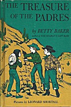 The Treasure of the Padres by Betty Baker