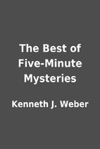 The Best of Five-Minute Mysteries by Kenneth…