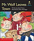 Mr. Wolf leaves town (Alaphakids) by Sarah…