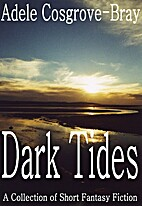 Dark Tides by Adele Cosgrove-Bray
