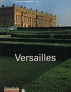 Versailles by et. al. Jacques Thuillier