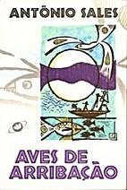 Aves de Arribação by Antônio Sales
