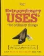 Extraordinary Uses for Ordinary Things by…