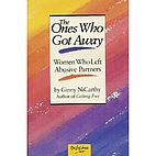 The Ones Who Got Away: Women Who Left…