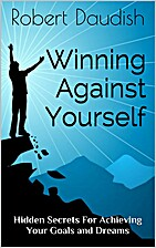 Winning Against Yourself: Hidden Secrets For…