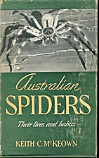 Australian spiders by Keith C. McKeown
