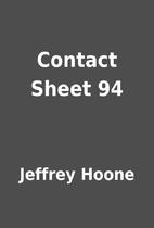 Contact Sheet 94 by Jeffrey Hoone