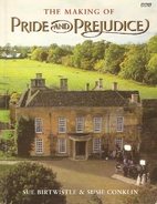 The Making of Pride and Prejudice (BBC) by…