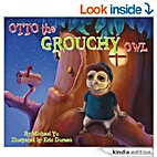 Otto the Grouchy Owl by Michael Yu