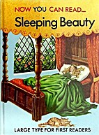 Sleeping Beauty (Now You Can Read ...) by…