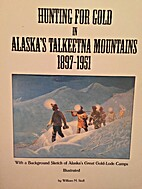 Hunting for Gold in Alaska's Talkeetna…
