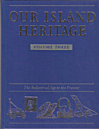 Our Island Heritage: v. 3 by Reader's Digest