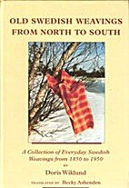 Old Swedish Weavings from North to South by…