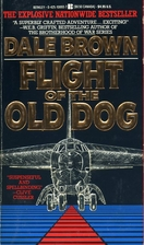 Flight of the Old Dog by Dale Brown