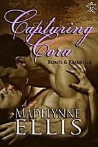 Capturing Cora by Madelynne Ellis