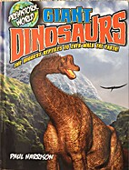 Prehistoric World ~ Giant Dinosaurs by Paul…