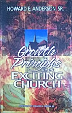 Growth Principles for An Exciting Church by…