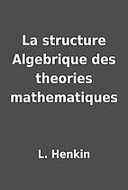 La structure Algebrique des theories…