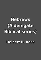 Hebrews (Aldersgate Biblical series) by…