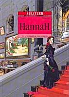 Hannah - nr. 3 - De weg naar de top by Franz…