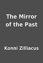 The Mirror of the Past by Konni Zilliacus