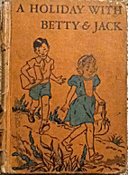 A Holiday with Betty & Jack by Dorothy Nell…