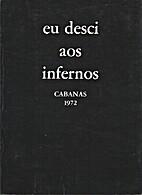 Eu desci aos infernos by Pedro Homem de…