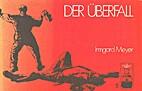 Der Überfall by Irmgard Meyer