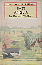 East Anglia : a survey of England's eastern…